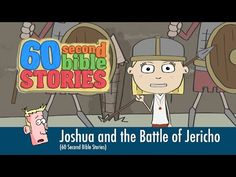 60 Second Bible Stories: Joshua and the Battle of Jericho - YouTube