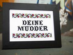 """Kreuzstich Bild mit Spruch """"Deine Mudder"""" // cross stitch picture with typo by…"""