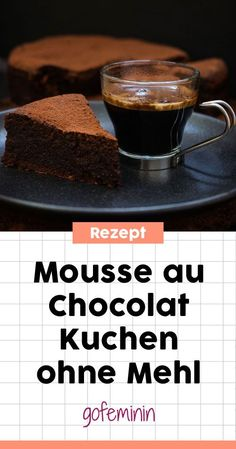 Divine Chocolate Cake: These 4 bragging recipes will blow your mind! - Mousse au chocolat cake without flour: Here you can find brilliant chocolate cake recipes a - Divine Chocolate, Chocolate Mousse Cake, Flourless Chocolate, Individual Desserts, Bite Size Desserts, Creative Desserts, Cute Desserts, Light Desserts, Ice Cream Desserts