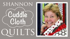 Shannon Cuddle Kit Fab 5 Quilts: Easy Quilting Tutorial with Jenny Doan ...
