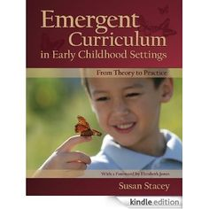 Emergent Curriculum in Early Childhood Settings: From Theory to Practice eBook: Susan Stacey: Amazon.com.au: Kindle Store