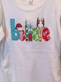 Believe Christmas applique shirt by SimplySwankyByAshley on Etsy