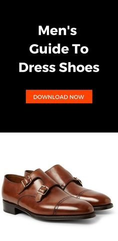Men's guide to dress shoes.