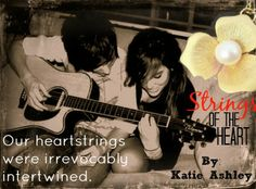 Strings of the Heart - Katie Ashley book 3 in Runaway Train Series Rhys & Allison's story