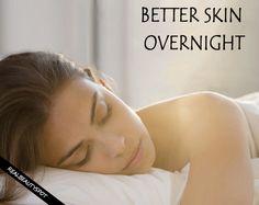 Overnight skin care – Get Better Skin Overnight