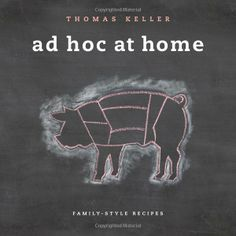 Ad Hoc at Home: Thomas Keller: 9781579653774: Amazon.com: Books - One thing I love about Thomas Keller is that he covers all the bases.  I can purchase and just read a Thomas Keller cookbook for entertainment, make his recipes at home. Ad Hoc is another impressive addition to his cookbook collection because it features a variety of sweet and savory recipes he makes for his family. Thomas Keller's Ad Hoc is a well put together cookbook that adds elegance to home cooking.