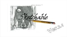 Sketchable 2.1 Review...