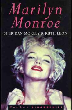 Marilyn In A Photo By Ted Baron On The Cover Of Monroe Sheridan Morley And Ruth Leon From Pocket Biographies Series