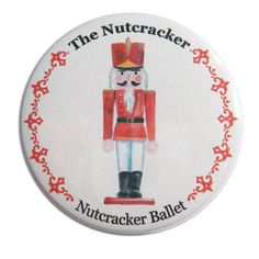 nutcracker ballet pictures | Custom Nutcracker Buttons, Magnets – Nutcracker Ballet Gifts ...