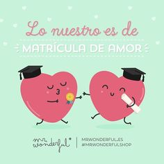 En esto del amor nosotros sacamos un 10 :) Love is the subject we get the best marks in. We definitely get A's for that. #mrwonderfulshop #quotes #love
