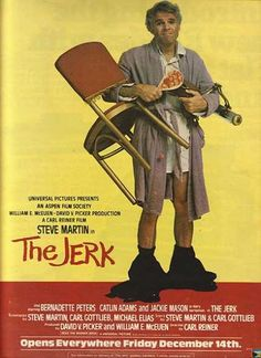 The Jerk (Steve Martin) Rainer lo straccione Comedy Movies List, Best Movies List, Funny Comedy, Funny Movies, Movie List, Great Movies, Movies To Watch, Cult Movies, Top 10 Comedies