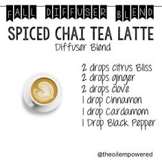 I love this one!!! It took me a bit to get it right!! But here it is!!! Enjoy!! #theoilempowered #chailatte #coffee#latte #amazing #diffuser #blend theoilempowered.wordpress.com