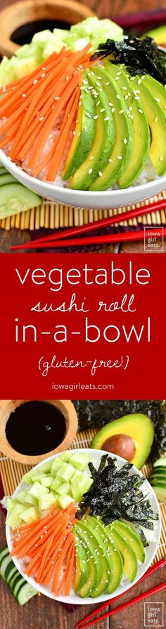 Vegetable Sushi Roll in a Bowl is a quick, healthy, gluten-free recipes that tastes just like a vegetable sushi roll, without all the work! | http://iowagirleats.com