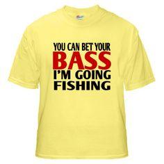 Bet Your Bass Fishing Yellow T-Shirt