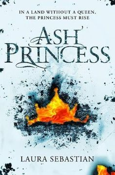 Ash Princess (Untitled Trilogy #1) by Laura Sebastian