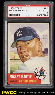 1953 Topps Mickey Mantle SHORT PRINT #82 PSA 8 NM-MT (PWCC)