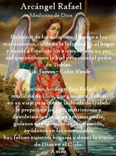 Arcángel Rafael Archangel Raphael Prayer, Archangel Prayers, Gods Love Quotes, Romantic Love Quotes, God Prayer, Prayer Quotes, Spanish Prayers, San Rafael, Your Guardian Angel