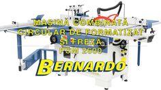 Masina combinata circular de formatizat si freza Bernardo PSM 2600 Youtube, Youtubers, Youtube Movies