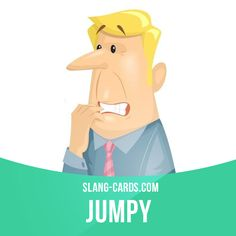 """Jumpy"" means nervous, afraid that something bad will happen.  Example: I'm always a little bit jumpy when I walk by the graveyard at night.  #slang #saying #sayings #phrase #phrases #expression #expressions #english #englishlanguage #learnenglish #studyenglish #language #vocabulary #dictionary #grammar #efl #esl #tesl #tefl #toefl #ielts #toeic #englishlearning #jumpy #nervous #afraid"