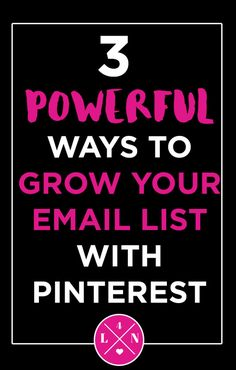 3 Powerful Ways To Grow Your Email List On Pintere E-mail Marketing, Email Marketing Strategy, Online Marketing, Affiliate Marketing, Mailing List, How To Start A Blog Wordpress, Pinterest For Business, Blog Writing, Tips