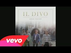 Il Divo - Amor & Pasion (Album Sampler) - YouTube