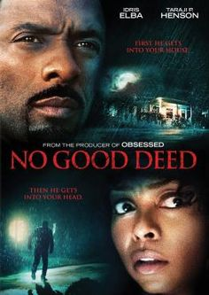 No Good Deed, Movie on DVD, Drama Movies, Suspense Movies, movies coming soon, new movies in January