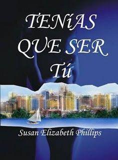 """Historias Hechas en el Polvo: Descarga: """"Tenias que ser Tu"""" de Susan Elizabeth Phillips!!"""