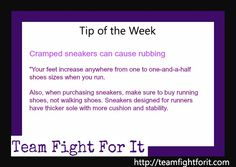 Cramped sneakers can cause rubbing : Your feet increase anywhere from one to one and a half shoes sizes when you run. Also, when purchasing sneakers, make sure to buy running shoes, not walking shoes. Sneakers designed for runners have thicker sole with more cushion and  stability.