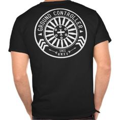 Ground Controller T-shirts
