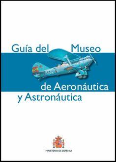 Es uno de los mejores de Europa. La guía se organiza en ocho capítulos, dedicados a los siete hangares más la plataforma exterior. De las obras seleccionadas,  aviones y piezas diversas, se ofrece información comprensible incluso para los no expertos, y se completa con  fotografías. #aeronáutica  #astronáutica #aeronautics #astronautics #museos. Búscalo en http://absys.asturias.es/cgi-abnet_Bast/abnetop?SUBC=03240101&ACC=DOSEARCH&xsqf01=978-84-9781-881-0