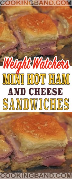 Mini Hot Ham and Cheese Sandwiches | COOKING BAND Healthy Low Calorie Meals, Healthy Snacks, Healthy Eating, Healthy Recipes, Weight Watchers Muffins, Weight Watchers Desserts, Best Diet Foods, Fat Foods, Best Juicy Burger Recipe