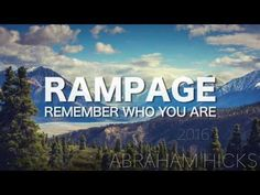 Abraham Hicks * RAMPAGE * Complete Trust in Life (with music) - YouTube