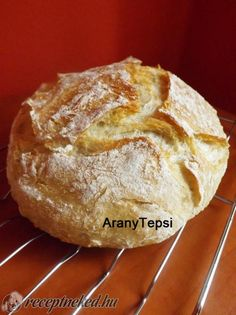 DNK, avagy dagasztás nélküli kenyér recept | Receptneked.hu (olcso-receptek.hu) - A legjobb képes receptek egyhelyen My Recipes, Bread Recipes, Cake Recipes, Pan Bread, Hungarian Recipes, Baking And Pastry, Fresh Bread, Challah, Bread Rolls