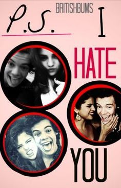 """""""P.S. I Hate You (Harry Styles) - Chapter 34"""" by BritishBums - """"""""Harry. Come over tonight?""""  """"I can't.. I was sleeping."""" He said, slightly annoyed that I called him…"""""""