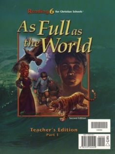 Bob Jones Reading 6, As Full as the World Teacher's Edition 2 vol Retail Price: $62.50 Our Price: $46.88