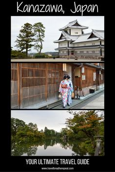 Ultimate travel guide to Kanazawa, Japan
