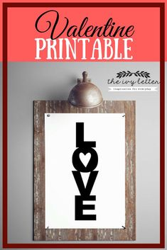 What a cute printable for Valentine's Day! Easy decorating! LOVE Printable Valentine's Day. #ad #afflink #printable #valentinesdecor #homedecor