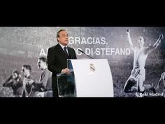 Real Madrid  Florentino Pérez: Di Stéfano is Real Madrid