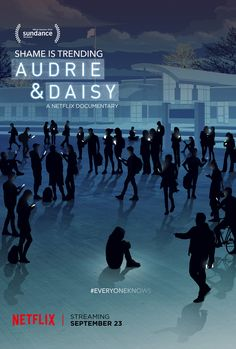Audrie and Daisy Netflix - this is an important watch about the sexual assault of two teenage girls and the subsequent shit storm that followed.  Heartbreaking in many ways.  Watch it.  Talk about it. We need voices.