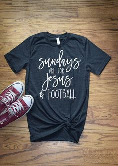 "Football Graphic Tee Christian Tee Womens Football Shirt This ""Sunday's are for Jesus and football"" football graphic tee and Christian tee is sure to make any day brighter and have everyone asking you where you got this great soft shirt. Our shirts are 100% made in the USA, and we use a high-quality unisex t-shirt that is insanely soft. In fact, it will be one of the softest, best fitting, most comfortable shirts you've ever owned."