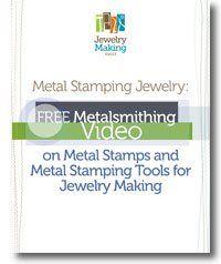 Metal Stamping Jewelry: Free Metalsmithing Video on Metal Stamps and Metal Stamping Tools for Jewelry Making - Jewelry Making Daily