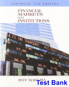 Financial markets and institutions 11th edition jeff madura test financial markets and institutions abridged edition 11th edition jeff madura test bank test bank fandeluxe Gallery