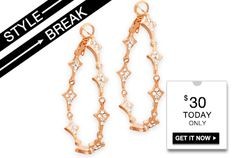 STYLE BREAK! Get the Maria Hoops for $30. Today only!