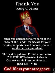 King Obama waives his cronies, supporters and donors from #ObamaCare