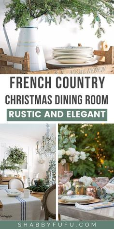 Farmhouse Christmas decor ideas, both modern and traditional ideas to decorate your home and nail the rustic and elegant french xmas!  french Christmas | rustic Christmas for the kitchen | country living inspired |  french farmhouses | front porches| joanna gaines farmhouse ideas
