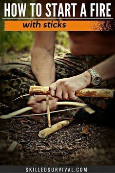 How To Start A Fire With Sticks | Posted by: SurvivalofthePrepped.com