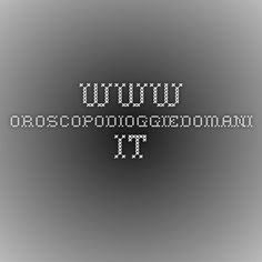 www.oroscopodioggiedomani.it
