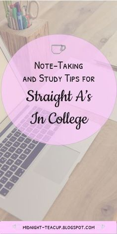 Midnight Teacup: Studying and Note-taking Tips for a 4.0 GPA