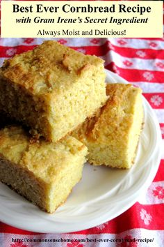 Best Ever Cornbread Recipe with Gram Irene's Secret Ingredient  -  Always Moist and Delicious!