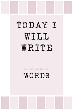 Get both free resources in the link 1 | I fill out this printable with my daily writing goal of 500 words and put it on my desk 2 | I intend to follow up with a daily instagram story of the daily word count with this template